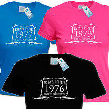 LADIES ESTABLISHED IN 1970 T SHIRT ★ ANY 70 s YEAR ★ made gift birthday age th