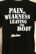 PAIN IS WEAKNESS US MARINE MILITARY ARMY paintball MENS T SHIRT small to 2XL