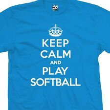 Keep Calm and Play Softball T-Shirt - Fastpitch Slow Pitch - All Sizes & Colors