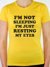 I'M NOT SLEEPING RESTING MY EYES - Humorous / Novelty  Themed Womens T-Shirt