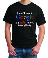 I don't need Google my wife knows everything Funny Gildan 2000 Men's T-Shirt