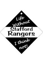 Stafford Rangers Car/window signs / Personalised signs / flexible magnets