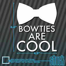 """Bowties are cool - 4.9"""" x 6"""" - vinyl decal sticker bumper doctor who bow tie"""