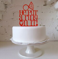 He Put A Ring On It - Wedding Engagement Party Cake Decoration Beyonce