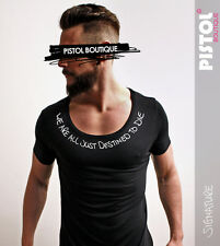 Pistol Boutique Black Signature Wide neck Destined to Die fashion t-shirt