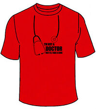 I'm Not A Doctor But I'll Take A Look T-Shirt. Funny College Sex Humor School