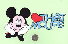 "Mickey Mouse Die Cut or Minnie Mouse Die Cut with ""Love That Mouse"" Title"