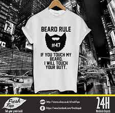 If You Touch My Beard I Will Touch Your Butt T Shirt Respect Homies Dope Tumbrl