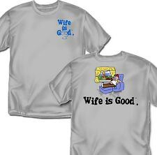 Wife is good Beer and Sports T-Shirt - Adult sizes