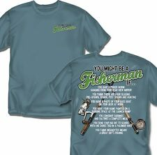 You might be a Fisherman If ??? T-Shirt - Adult Sizes