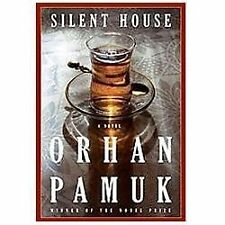 Silent House by Orhan Pamuk (2012, Hardcover)