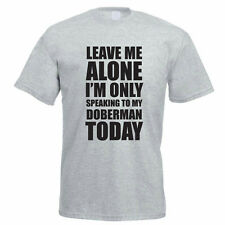 SPEAKING TO MY DOBERMAN - Dog / Pet / Gift Idea / Funny Themed Mens T-Shirt