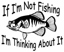 Crappie Decal If Im Not Fishing Boat/Truck Window Stickers