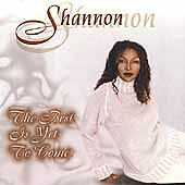 The Best Is Yet to Come by Shannon (CD, Mar-2000, Master Dance Tones)