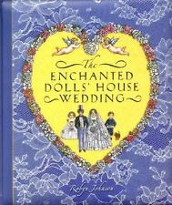 The ENCHANTED DOLLS' WEDDING pop up hardcover Robyn Johnson book