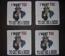 Uncle Sam I want you to get me a Beer! set of 4 drink coasters