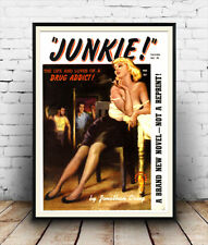 Junkie : Vintage pulp book cover , Reproduction poster, Wall art.