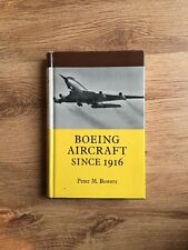 Boeing aircraft since 1916 (Peter M Bowers  - 1966)  Putnam
