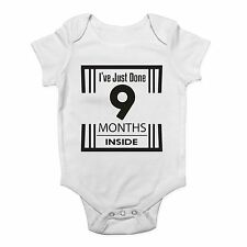 I've Just Done 9 Months Inside Funny Cute Boys and Girls Baby Vest Bodysuit