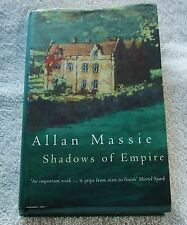 SIGNED 1997 Hardback with Dust Jacket - SHADOWS OF EMPIRE by Allan Massie