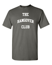 The Hangover Club Drinking Beer College Party Funny Men's Tee Shirt 1133