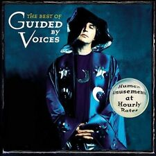 The Best of Guided by Voices: Human Amusements at Hourly Rates by Guided by Voic