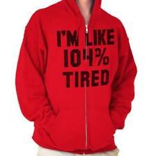 I'm Like 104% Tired Funny Slogan Sleeping Coffee Lazy Hipster Zipper Hoodie