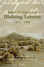 Rose Paterson's Illalong Letters 1873-88, NSW Pioneers  Banjo Paterson's Mother