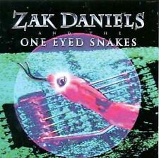 Zak Daniels & the One Eyed Snakes by Zak Daniels CD B Music Records NEW FreeShip