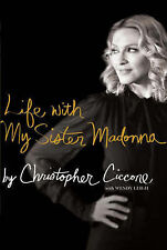 Life with My Sister Madonna, Ciccone, Christopher 1847374387
