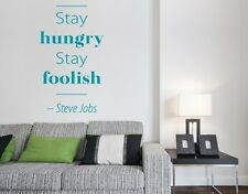 Stay Hungry, Stay Foolish - highest quality wall decal stickers