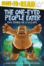 The One-Eyed People Eater: The Story of Cyclops (Ready-To-Read: Level 3) by Joan