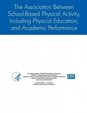 The Association Between School-Based Physical Activity, Including Physical Educa