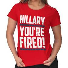 Donald Trump Wins President Hilary Clinton You're Fired Funny Ladies T-Shirt