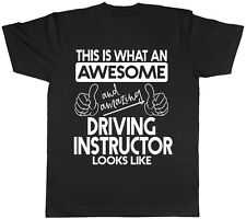 This is what an Awesome and Amazing Driving Instructor Looks Like Mens T-Shirt