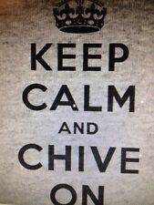 the Chive *Authentic* Keep Calm and Chive On Gray Men's t-shirt M L XL XXL