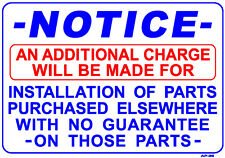 NOTICE AN ADDITIONAL CHARGE WILL BE MADE...14x20 Heavy DutyPlastic Sign AP-36