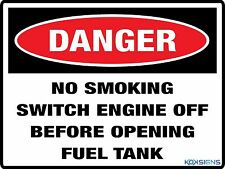 DANGER - NO SMOKING SWITCH ENGINE OFF -- 300 X 225MM -- COLORBOND / METAL SIGN
