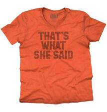 That's What She Said Classic Funny Quote Humor Satire Graphic V-Neck T-Shirt