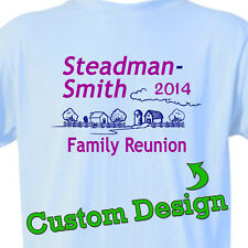 """2017 FAMILY REUNION T-Shirts """"YOUR Custom Design"""" VACATION TEES"""