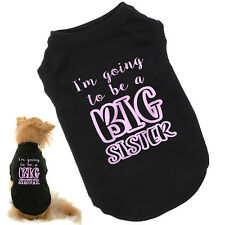 I'm Going To Be A Big Sister Dog T-Shirt | Baby Reveal, Announcement | All Szs