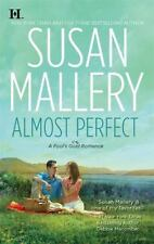 """Susan Mallery """"Almost Perfect""""- A Fool's Gold Romance 2010 Paperback Book"""
