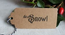 LET IT SNOW!-Christmas Gift Tags-Kraft-Rustic-Handmade-Set of 10