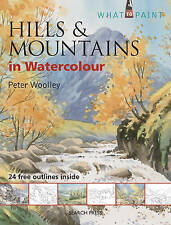 Hills & Mountains in Watercolour by Peter Woolley