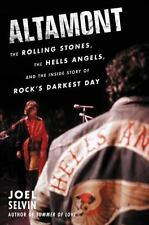 Altamont Book The Rolling Stones Hells Angels Story by Joel Selvin Hardcover