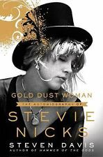 Gold Dust Woman The Biography of Stevie Nicks by Stephen Davis Hardcover Book