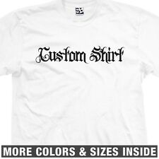 Custom Authentic Street Style T-Shirt All Sizes Colors