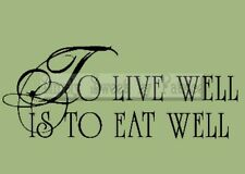 LIVE WELL EAT WELL Vinyl Wall Saying Lettering Quote Art Decoration Decal Sign