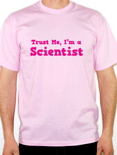 TRUST ME I'M A SCIENTIST Novelty / Humorous Mens T-Shirt - Various Colours/Sizes