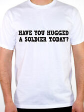 SOLDIER - HAVE YOU HUGGED A - Military / Armed Forces / Work Themed Mens T-Shirt